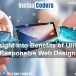 An Insight into Benefits of Utilizing Responsive Web Design