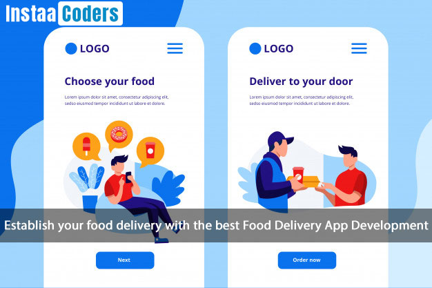Establish your food delivery with the best Food Delivery App Development