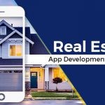How you can get the best Real Estate App Development?